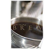 Morning Brew © Vicki Ferrari Poster