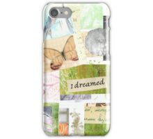 I Dreamed Collage Print iPhone Case/Skin
