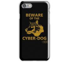 Beware of the Cyber-dog Mojave Desert Orange iPhone Case/Skin