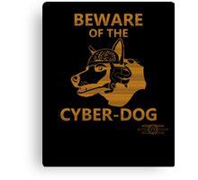 Beware of the Cyber-dog Mojave Desert Orange Canvas Print