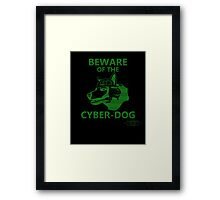 Beware of the Cyber-dog Capital Wasteland Green Framed Print