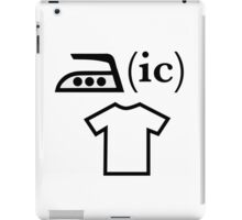Ironic T Shirt iPad Case/Skin