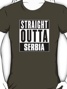 Straight outta Serbia! T-Shirt