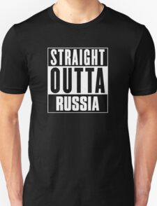 Straight outta Russia! T-Shirt