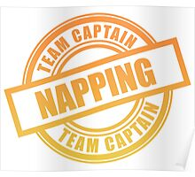 Napping Team Captain Poster