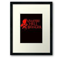 Vampire Hell Bringer  Framed Print