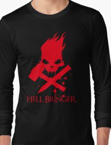 Hell Bringer Long Sleeve T-Shirt