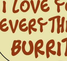 I Love You Everything Burrito Sticker