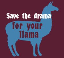 Save the drama for your llama funny geek funny nerd by antoharjo