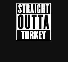 Straight outta Turkey! T-Shirt