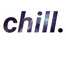 Chill Out. by hartp