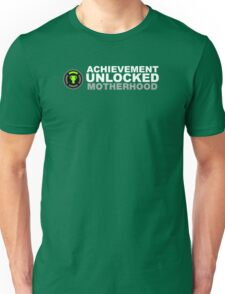 Achievement Unlocked Motherhood Unisex T-Shirt