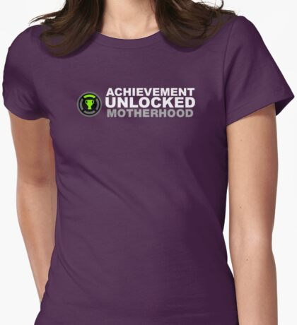 Achievement Unlocked Motherhood Womens Fitted T-Shirt