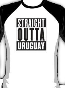 Straight outta Uruguay! T-Shirt