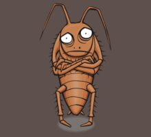 To Have the Cockroach T-Shirt