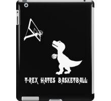 T rex hates basketball basket ball dark geek funny nerd iPad Case/Skin