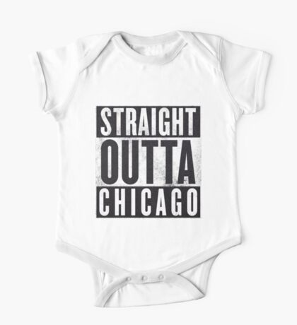 Straight Outta Chicago One Piece - Short Sleeve