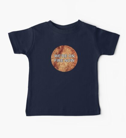 Happily (We're On Fire Now) - One Direction Baby Tee