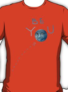 Be You Blue Moon Beauty T-Shirt