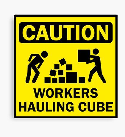 Hauling Cube! Canvas Print