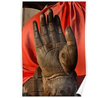 Hand of the disciple of Buddha Poster