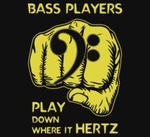 Bass Players Play Down Where It Hertz by Samuel Sheats