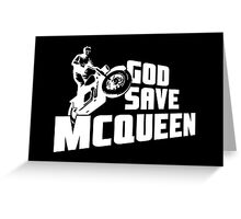 God Save McQueen Greeting Card
