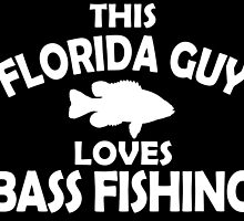 This Florida Guy Loves Bass Fishing by cutetees