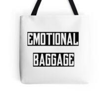 Emotional Baggage Tote Bag