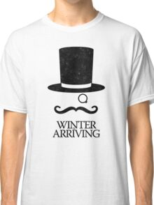 Winter is Arriving Classic T-Shirt
