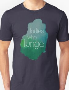 Ladies Who Lunge T-Shirt