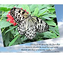 Pic Quote of the Day (writers - Ferber) Photographic Print