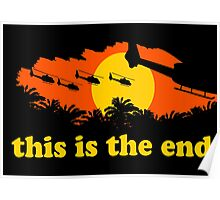 Apocalypse Now: This is the end Poster