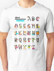 The Real Housewives Alphabet T-Shirt Unisex T-Shirt