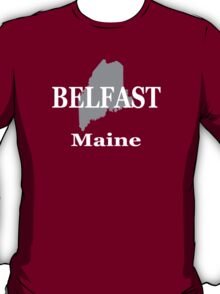 Belfast Maine State City and Town Pride  T-Shirt