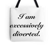 Excessively Diverted - Pride and Prejudice Tote Bag