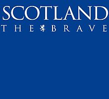 Scotland the Brave by dtkindling