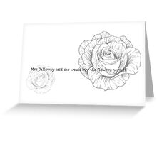 First Lines - Mrs Dalloway Greeting Card