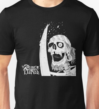 The Zombie Pirates! Unisex T-Shirt