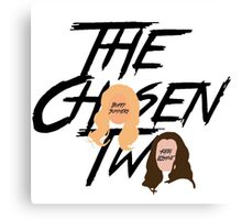 The Chosen Two Canvas Print