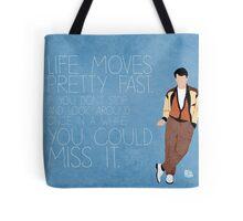 Ferris Bueller Quote Tote Bag