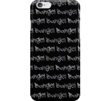 Bangel (Only Available for Phone Case)  iPhone Case/Skin