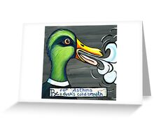 A Duck's Cold Breath Greeting Card