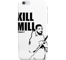 kill mill iPhone Case/Skin