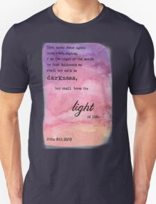 John 8:12 Light of Life watercolor painting Unisex T-Shirt