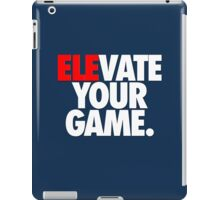 ELEVATE YOUR GAME. - White iPad Case/Skin