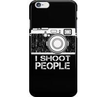 I shoot people! iPhone Case/Skin