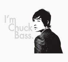 I'm Chuck Bass. Baby Tee