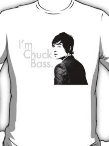 I'm Chuck Bass. T-Shirt