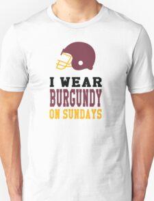I Wear Burgundy on Sundays T-Shirt